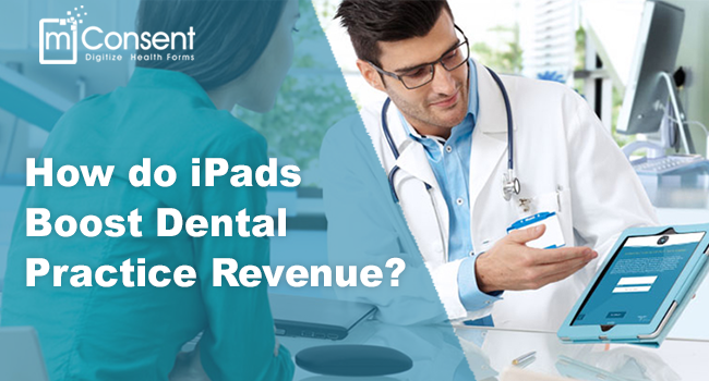 How-do-iPads-Boost-Dental-Practice-Revenue