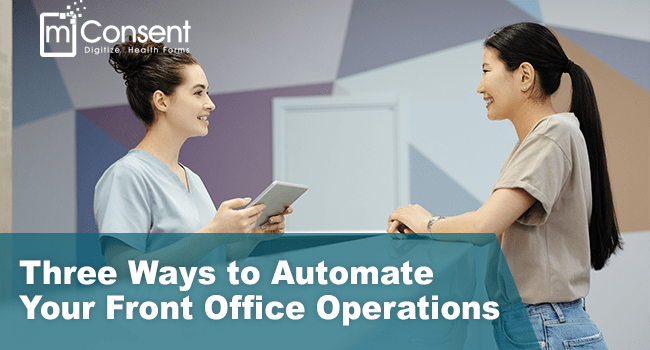 Three Ways to Automate Your Front Office Operations