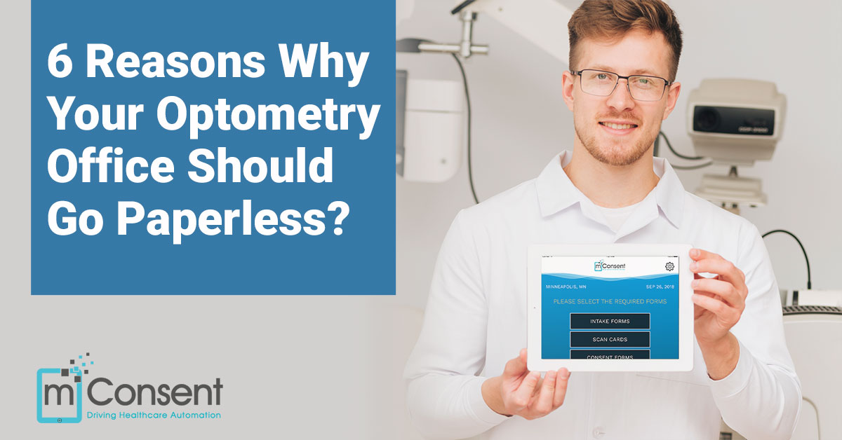 6 Reasons Why Your Optometry Office Should Go Paperless?