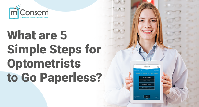 What are 5 Simple Steps for Optometrists to Go Paperless?