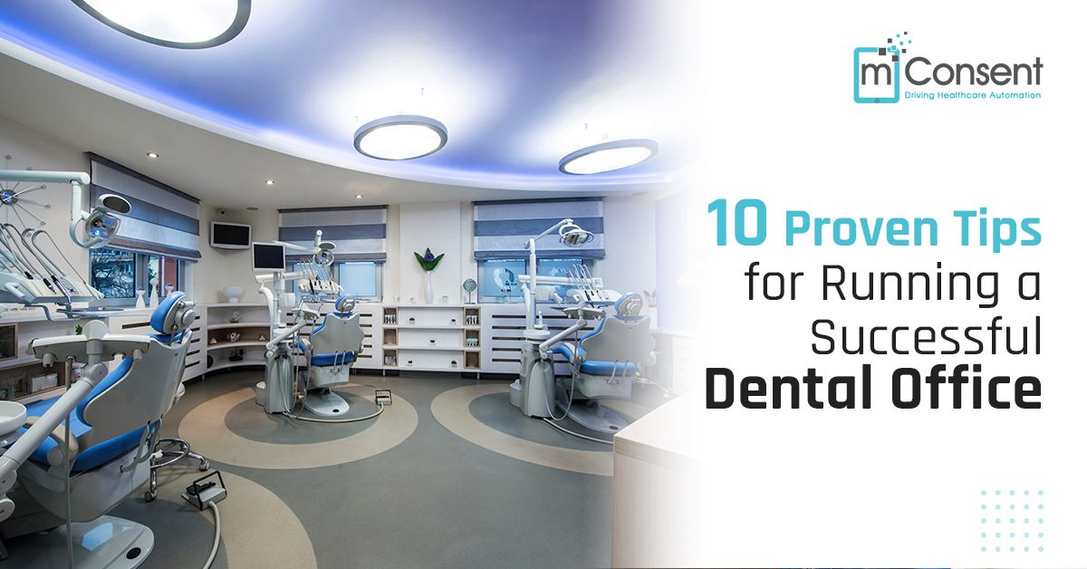 10 Proven Tips for Running a Dental Office in 2021