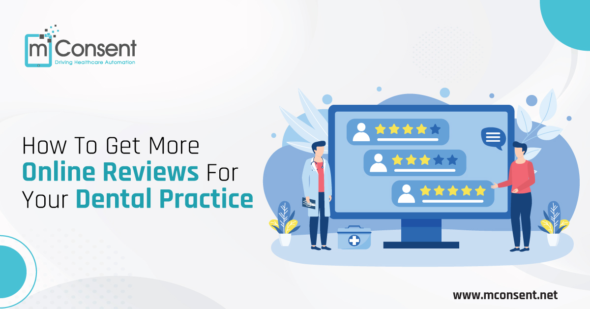 How To Get More Online Reviews For Your Dental Practice
