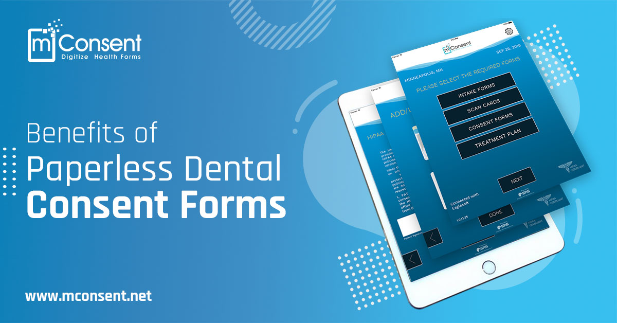 Benefits of Paperless Dental Consent Forms