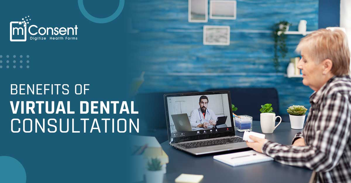 Benefits of Virtual Dental Consultation