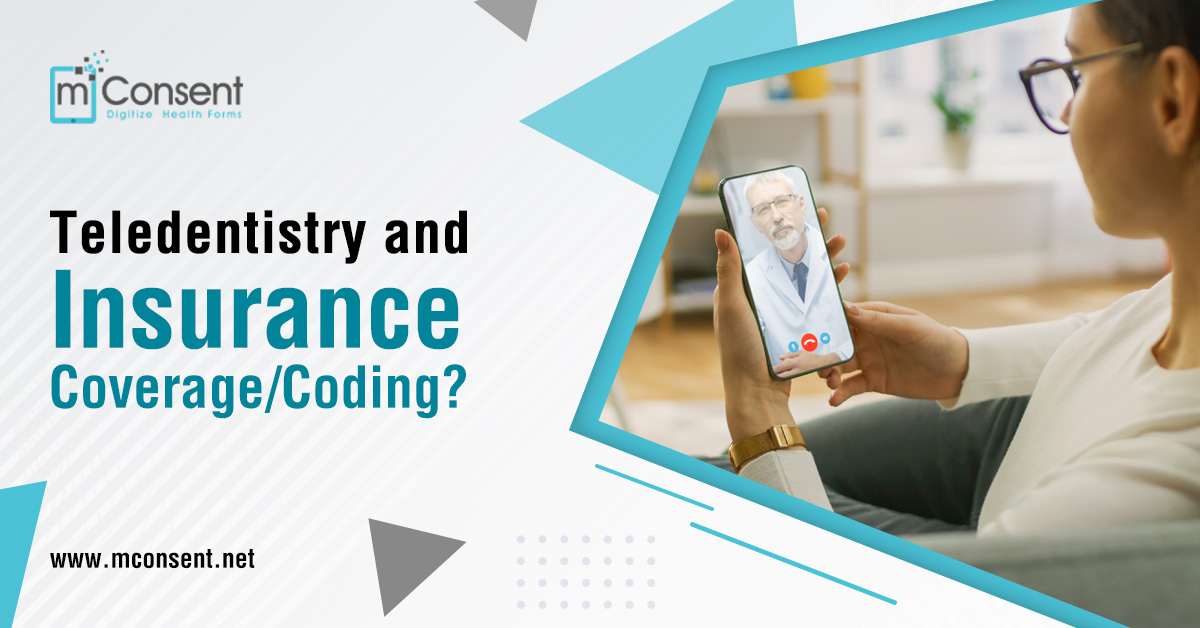 Teledentistry and Insurance Coverage/Coding?